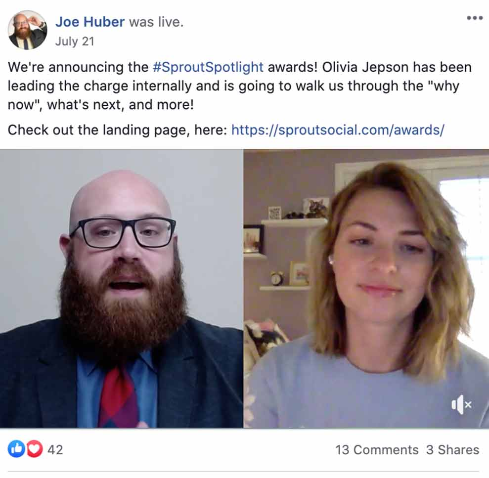 Screenshot of post in Facebook group from moderator Joe Huber sharing an announcment about the Sprout Spotlight awards and link to Sprout Social's website. Post has picture of bearded man to the left and picture of woman talking to man in video call to the right.